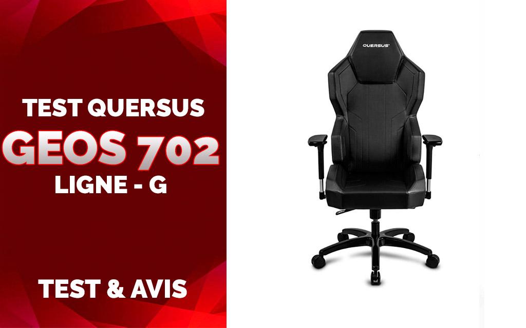 Test Quersus GEOS 702 Ligne-G