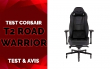 Test Corsair T2 Road Warrior, Chaise Haut de Gamme Corsair