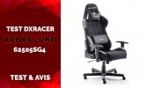 Test DxRacer Robas Lund, une chaise sur laquelle on peut compter.
