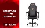 Test & Avis SecretLab TITAN 2020 Series