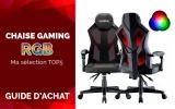 Les Meilleures Chaises Gaming RGB Pas Cher